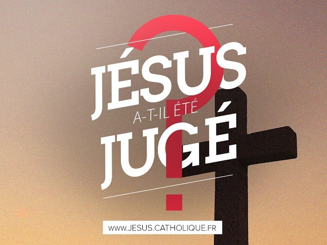 Jésus a-t-il été jugé ?
